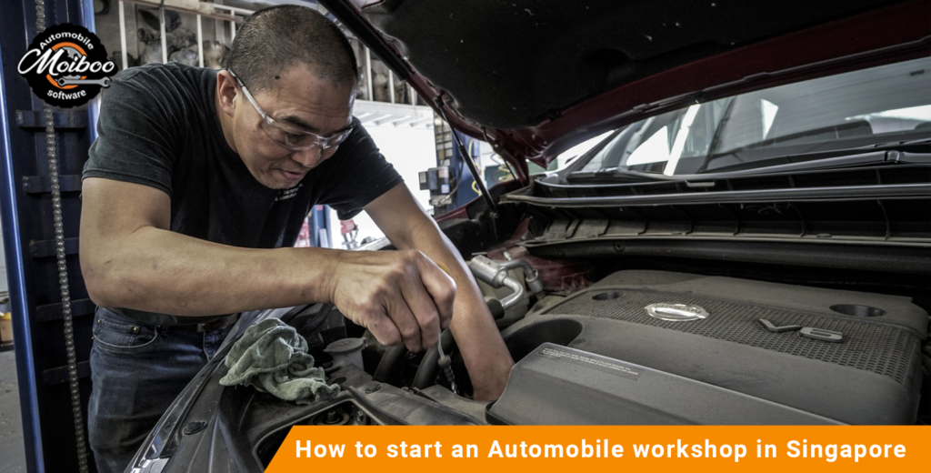 How to start an Automobile workshop in Singapore